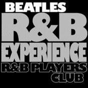 Beatles R&B Experience Songs