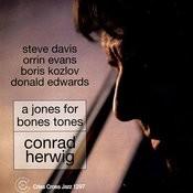 A Jones For Bones Tones Songs