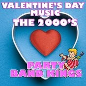 Valentine's Day Music - The 2000's Songs