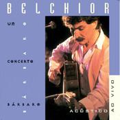 Belchior Ao Vivo E Acústico Songs