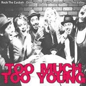 Too Much Too Young Songs