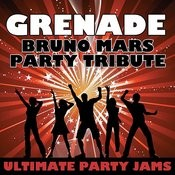 Grenade (Bruno Mars Party Tribute) Song