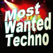 Most Wanted Techno Songs