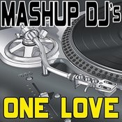 One Love (Original Radio Mix) [Re-Mix Tool] Song