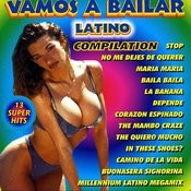 Vamos A Bailar Latino Compilation Songs