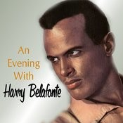An Evening With Harry Belafonte Songs