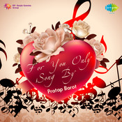 For You Only Songs By Pratap Barot Songs