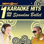 Drew's Famous # 1 Karaoke Hits: Sing Like Spandau Ballet Songs