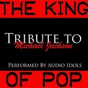 The King Of Pop: Tribute To Michael Jackson Songs