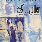 Storyteller: Gwilan's Harp & Other Celtic Tales Songs