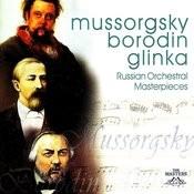 Mussorgsky/Borodin/Glinka: Russian Orchestral Masterpieces Songs