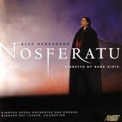 Nostferatu: An Opera In Two Acts Songs
