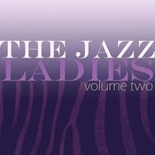 The Jazz Ladies, Vol. 2 Songs