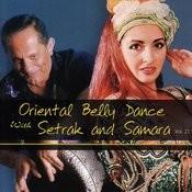Oriental Belly Dance With Setrak And Samara Vol. 21 Songs