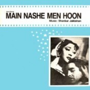 Main Nashe Mein Hoon Songs
