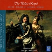 The Palais-Royal (The Perfection Of Music, Masterpieces Of The French Baroque, Vol. IV) Songs