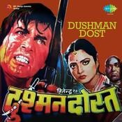 Dushman Dost Songs