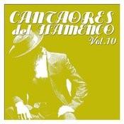 Cantaores Del Flamenco Vol.10 Songs