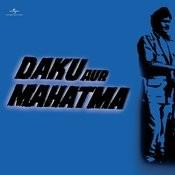 Daku Aur Mahatma Songs