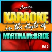 Karaoke - Martina Mcbride Vol. 2 Songs