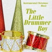 Instrumental Christmas Music - The Little Drummer Boy Songs