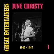 Great Entertainers / June Christy, Volume 1 (1945-1947) Songs