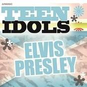 Teen Idols - Elvis Presley Songs
