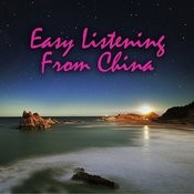 Easy Listening From China Songs
