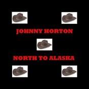 North To Alaska Songs