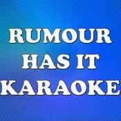 Rumour Has It (In The Style Of Adele) (Karaoke) Songs