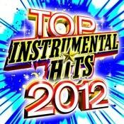 Top Instrumental Hits 2012 Songs