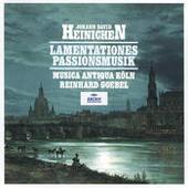Heinichen: Lamentationes / Passionsmusik Songs