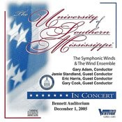The University Of Southern Mississippi Symphonic Winds And Wind Ensemble Dec. 1, 2005 Songs
