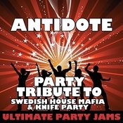 Antidote (Party Tribute To Swedish House Mafia & Knife Party) Songs