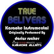 True Believers (Originally Performed By Darius Rucker) [Instrumental Version] Songs