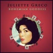 Juliette Greco: Bohemian Goddes Songs