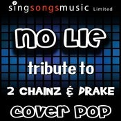 No Lie (Originally Performed By 2 Chainz & Drake) [Instrumental Version] Song