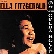 Ella Fitzgerald At The Opera House Songs