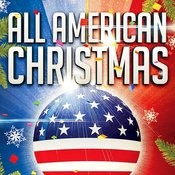 The All American Christmas (35 Typical Xmas Songs And Carols From The Usa) Songs