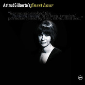 Astrud Gilberto's Finest Hour Songs