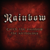 Catch The Rainbow: The Anthology Songs