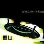 Magnifier Songs