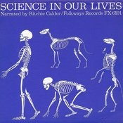 Science In Our Lives Songs