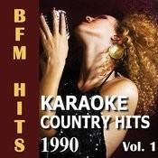 Karaoke Country Hits 1990 Vol. 1 Songs