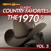 Classic Country Favorites: The 1970's, Vol. 5 Songs