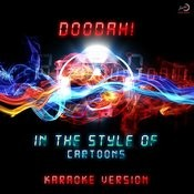 Doodah! (In The Style Of Cartoons) [Karaoke Version] - Single Songs