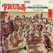 Frula Yugoslav Folk Ensemble Songs