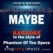 Maybe (In The Style Of Annie The Musical) [Karaoke Version] - Single Songs