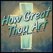 How Great Thou Art Songs