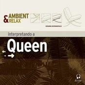 Ambient & Relax: Queen Songs